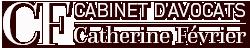 Cabinet d'avocats Catherine Février